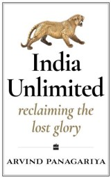 India Unlimited: Reclaiming the Lost Glory