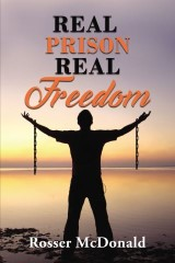 Real Prison Real Freedom