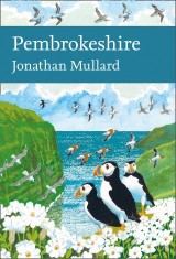 Pembrokeshire (Collins New Naturalist Library, Book 141)