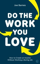 Do the Work You Love