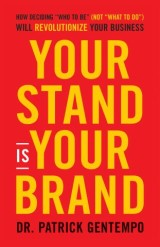 Your Stand Is Your Brand