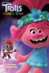Trolls World Tour: The Junior Novelization (DreamWorks Trolls World Tour)