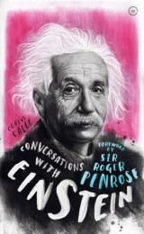 Conversations with Einstein