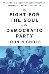 The Fight for the Soul of the Democratic Party