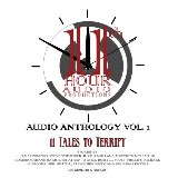 11th Hour Audio Productions Audio Anthology, Vol. 1