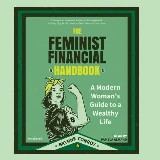 The Feminist Financial Handbook