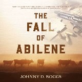 The Fall of Abilene