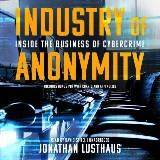 Industry of Anonymity