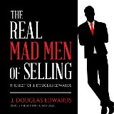 The Real Mad Men of Selling