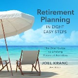 Retirement Planning in Eight Easy Steps