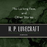 The Lurking Fear, and Other Stories