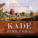 The Kade Family Saga, Vol. 2