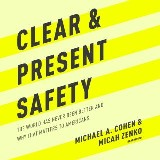 Clear and Present Safety
