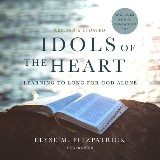 Idols of the Heart, Revised and Updated