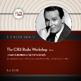 The CBS Radio Workshop, Vol. 2