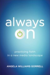 Always On (Theology for the Life of the World)