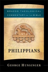 Philippians (Brazos Theological Commentary on the Bible)