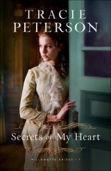 Secrets of My Heart (Willamette Brides Book #1)