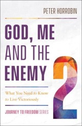 God, Me and the Enemy (Journey to Freedom Book #2)