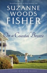 On a Coastal Breeze (Three Sisters Island Book #2)