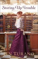 Storing Up Trouble (American Heiresses Book #3)