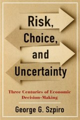 Risk, Choice, and Uncertainty