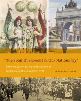 """The Spanish Element in Our Nationality"""