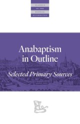 Anabaptism In Outline