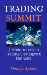 Trading Summit: A Modern Look to Trading Strategies and Methods