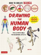 How to Create Manga: Drawing the Human Body