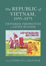 The Republic of Vietnam, 1955–1975