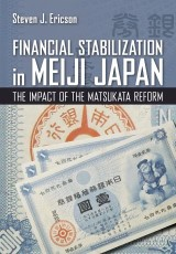 Financial Stabilization in Meiji Japan
