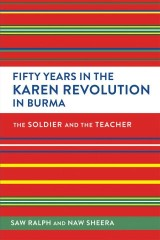 Fifty Years in the Karen Revolution in Burma