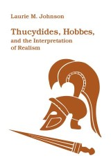 Thucydides, Hobbes, and the Interpretation of Realism