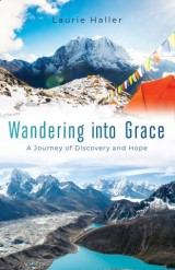 Wandering Into Grace