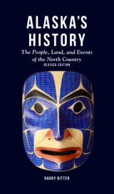 Alaska's History, Revised Edition