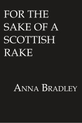 For the Sake of a Scottish Rake