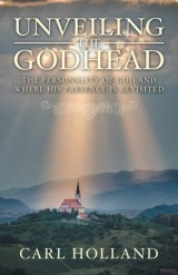Unveiling the Godhead
