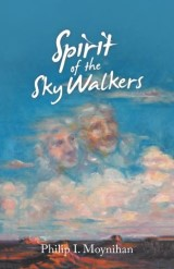 Spirit of the Sky Walkers