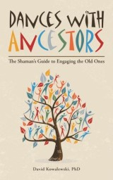 Dances with Ancestors