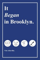 It Began in Brooklyn.