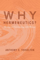 Why Hermeneutics?
