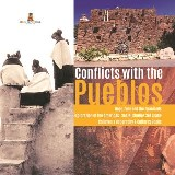 Conflicts with the Pueblos | Hopi, Zuni and the Spaniards | Exploration of the Americas | Social Studies 3rd Grade | Children's Geography & Cultures Books