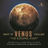 Why is Venus Called