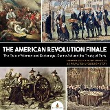 The American Revolution Finale : The Role of Women and Espionage, Stamp Act and the Treaty of Paris | American World History Grades 3-5 | U.S. Revolution & Founding History