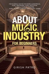 About Music Industry for Beginners