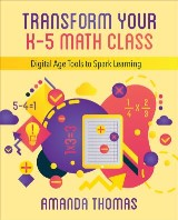 Transform Your K-5 Math Class