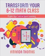 Transform Your 6-12 Math Class