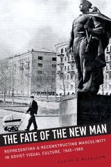 The Fate of the New Man
