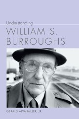 Understanding William S. Burroughs